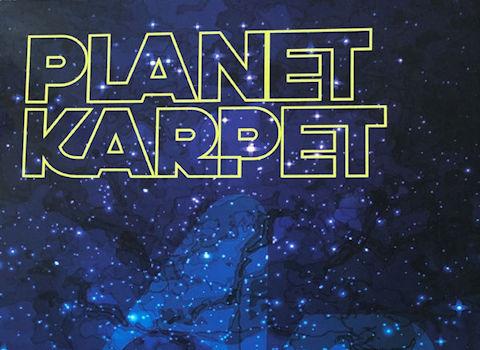 Planet Karpet